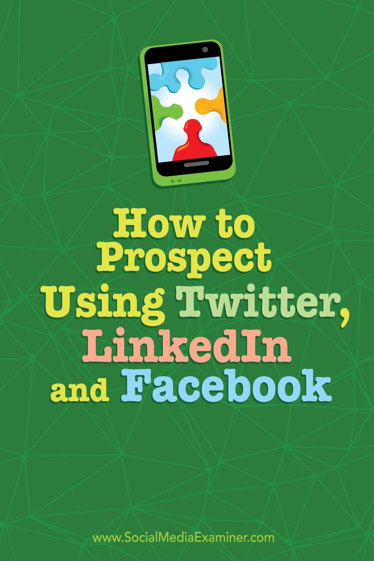 Are you looking for more business?  Twitter, LinkedIn, and Facebook make it easy to develop relationships with potential customers before you ask for a meeting.  In this article you'll discover how to connect with prospects on social media. Via @smexaminer.