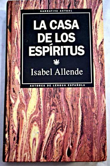 La Casa De Los Espíritus Allende Isabel 1 9 Euros Ref 886813 Portadas De Libros Leer Alcana