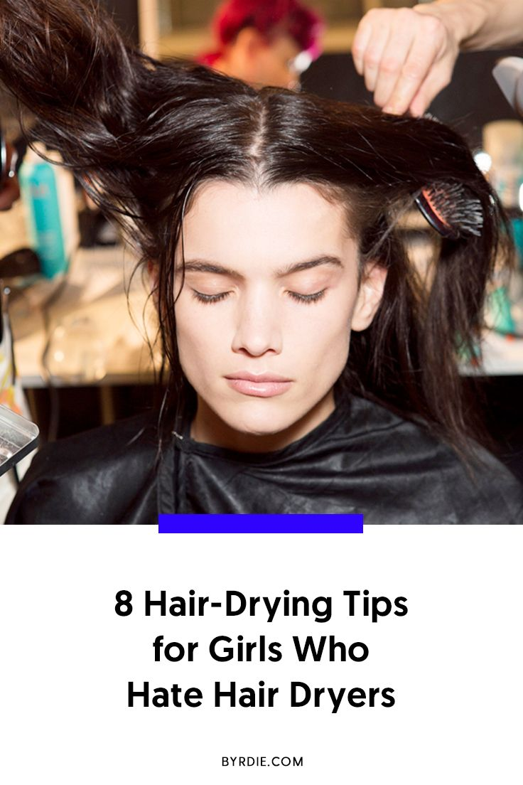 8 Genius Tricks To Help Your Hair Dry Faster Dry Hair Fast Cool Hairstyles Hair Styles