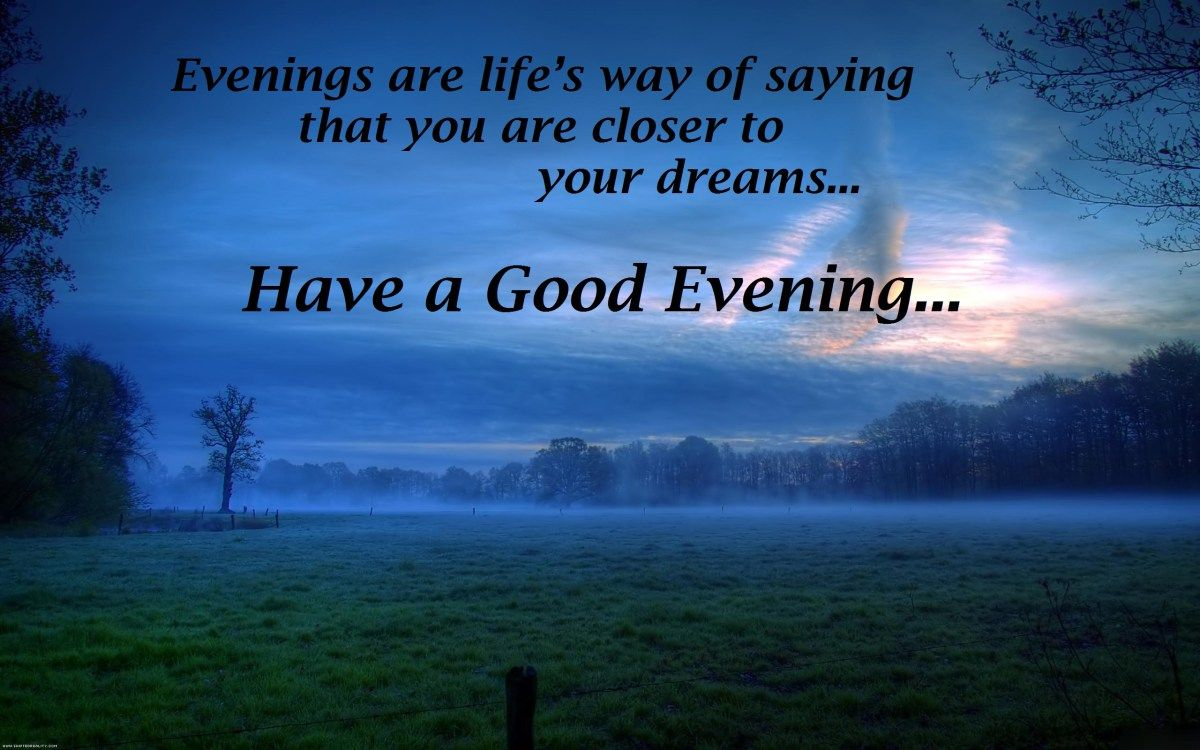Beautiful Good Evening Quotes Wishes 2017 Images Good Morning In