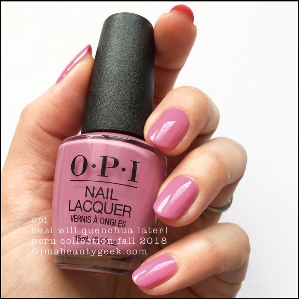 Opi Peru Swatches Review Fall 2018 In 2019 Opi Gel Nail Colors