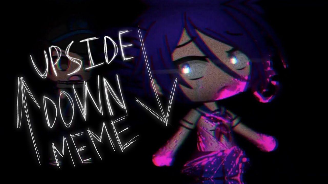 Old Upside Down Meme Yandere Simulator Youtube Yandere Simulator Yandere Memes