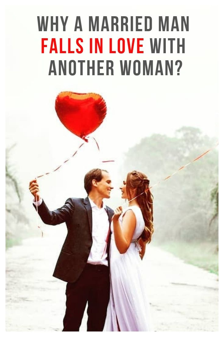 When a man falls in love with a married woman