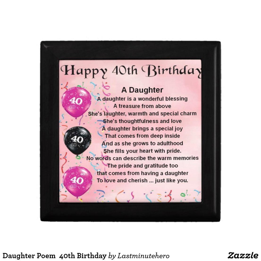 Daughter Poem 40th Birthday Keepsake Box