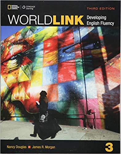 World Link 3 Student Book With My World Link Online World Link Third Edition Developing English Fluency Nancy Dougla Online World Free Books Online Books