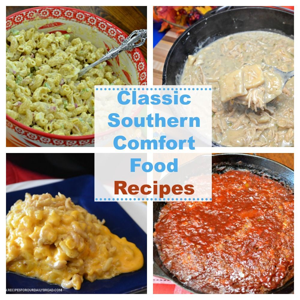 50 Classic Southern Comfort Food Recipes Comfort Food Southern