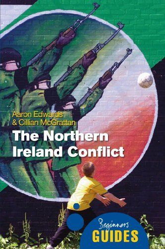 The Northern Ireland Conflict: A Beginner's Guide (Beginner's Guides) by Aaron Edwards,http://www.amazon.com/dp/1851687297/ref=cm_sw_r_pi_dp_dQTysb1B1AW4KBPQ