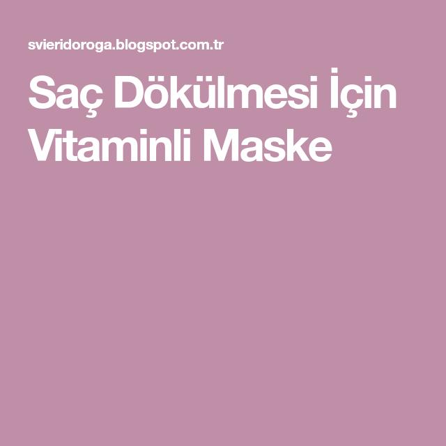 Sac Dokulmesi Icin Vitaminli Maske Sac Sac Dokulmesi Maskeler