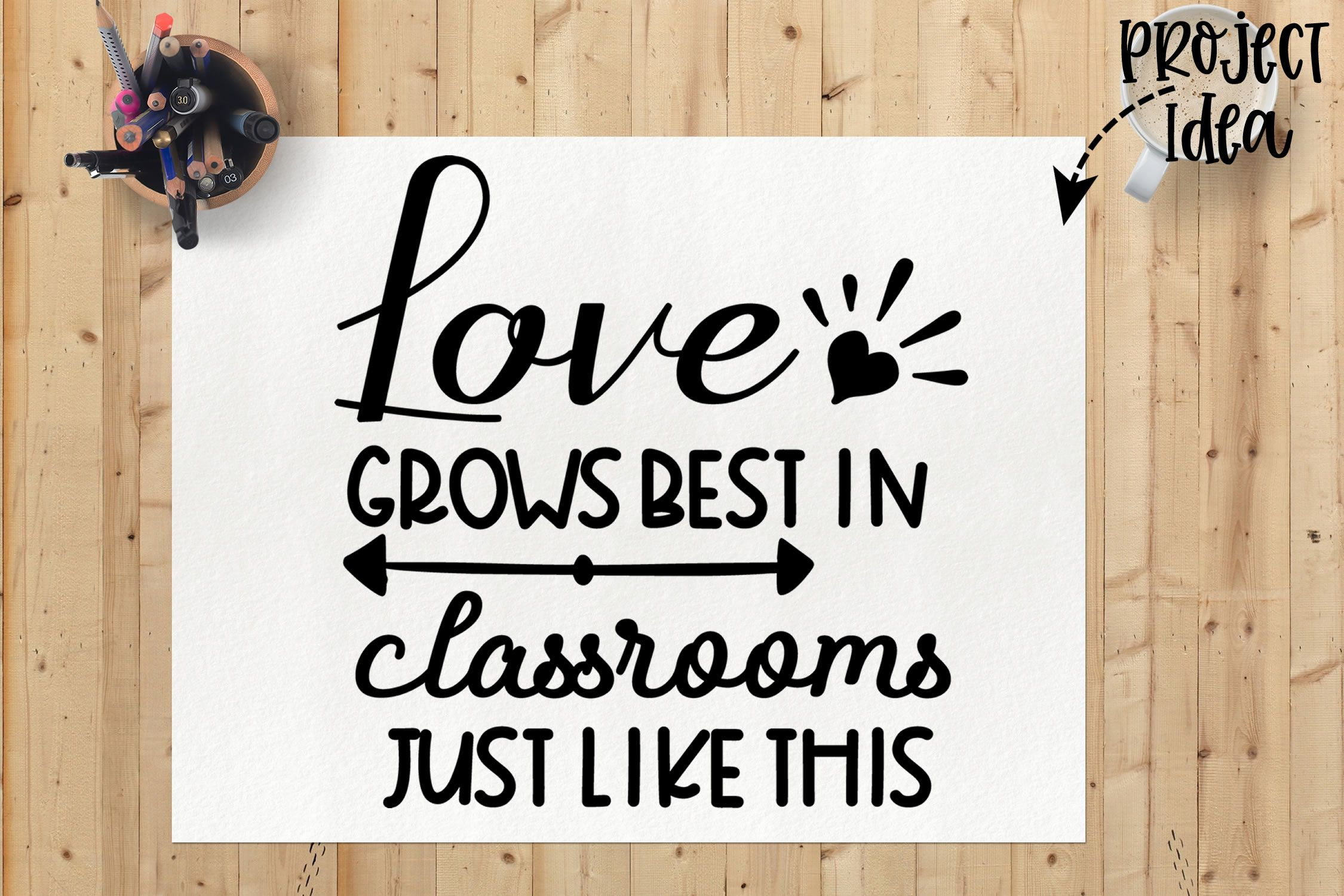 Download Love Grows Best In Classrooms Just Like This svg, school ...