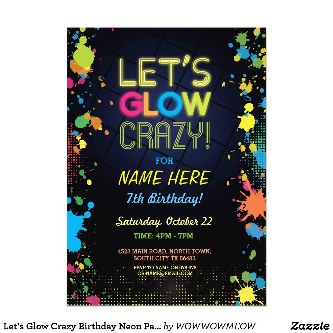 Let\'s Glow Crazy Birthday Neon Paint Invitation Fun glow in the ...