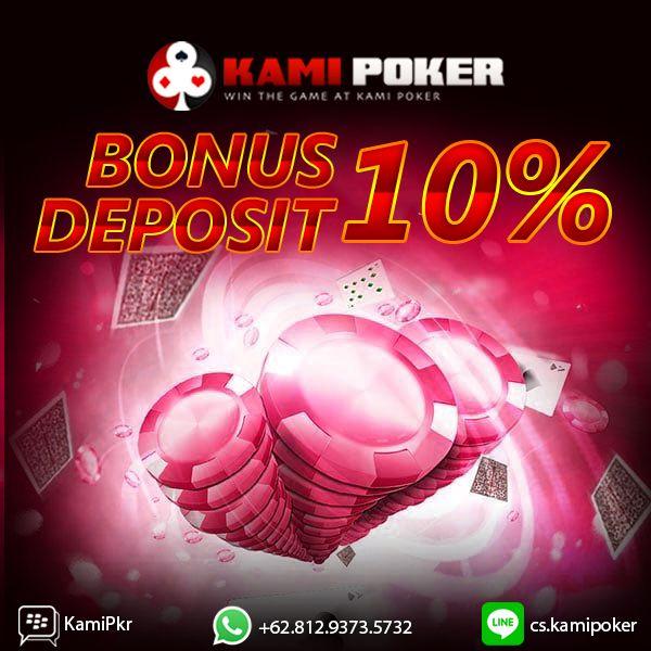 Dapatkan bonus deposit 10% Khusus New Member KAMIPOKER