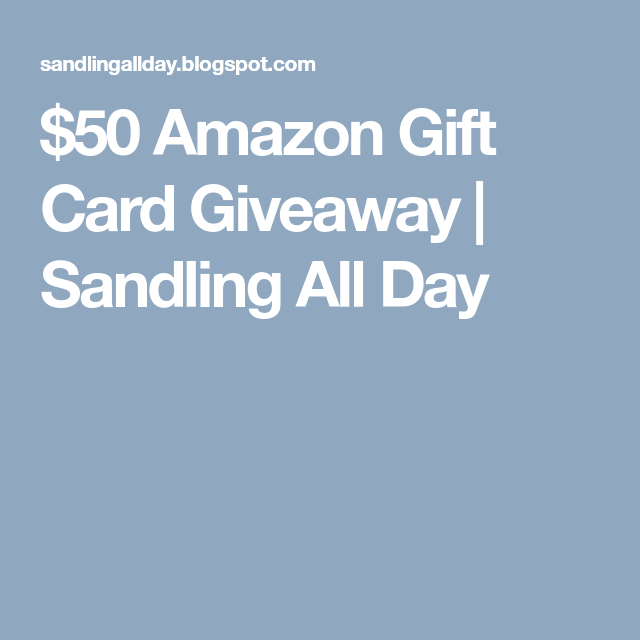50 Amazon Gift Card Giveaway Gift Card Giveaway Amazon Gifts Amazon Gift Cards