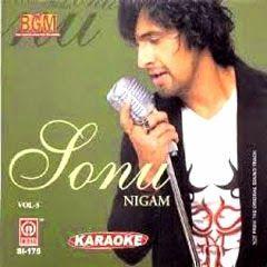 Singer: Sonu Nigam Songs: Mp3 & Mp4 Sound: HD Songs By: Album & Movie  Sonu Nigam's Top 10 Songs Name: 1. Kal ho naa ho 2. Deewana 3. Tu fiza hai 4. Abhi mujh main kahin 5. Aisa lagta hai