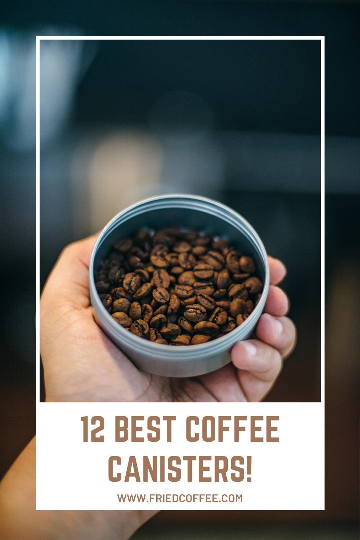 12 Best Coffee Canisters In 2020 Coffee Beans Coffee Varieties Best Coffee