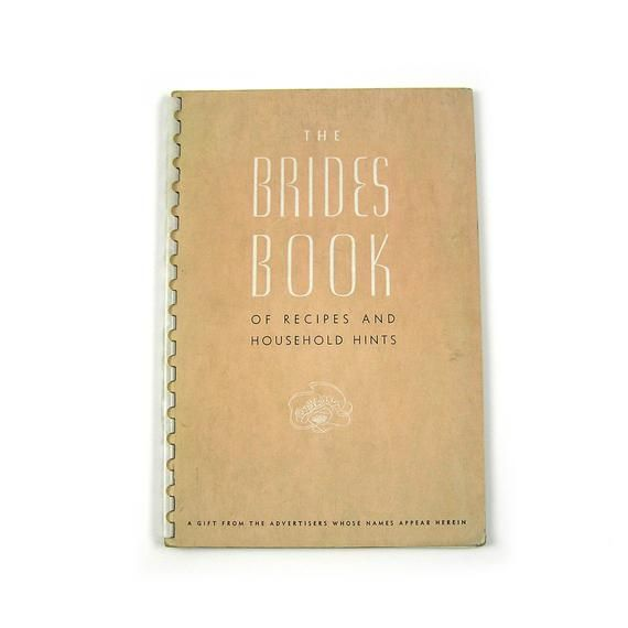 1947 Bride's Book of Recipes and Household Hints Mid Century Cook Book