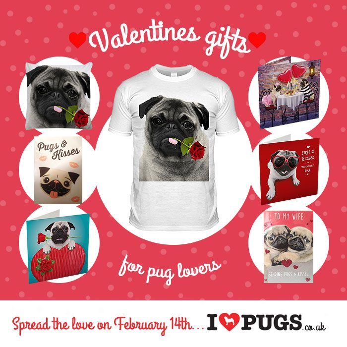 Pug Valentines Cards Gifts At Www Ilovepugs Co Uk Post Worldwide
