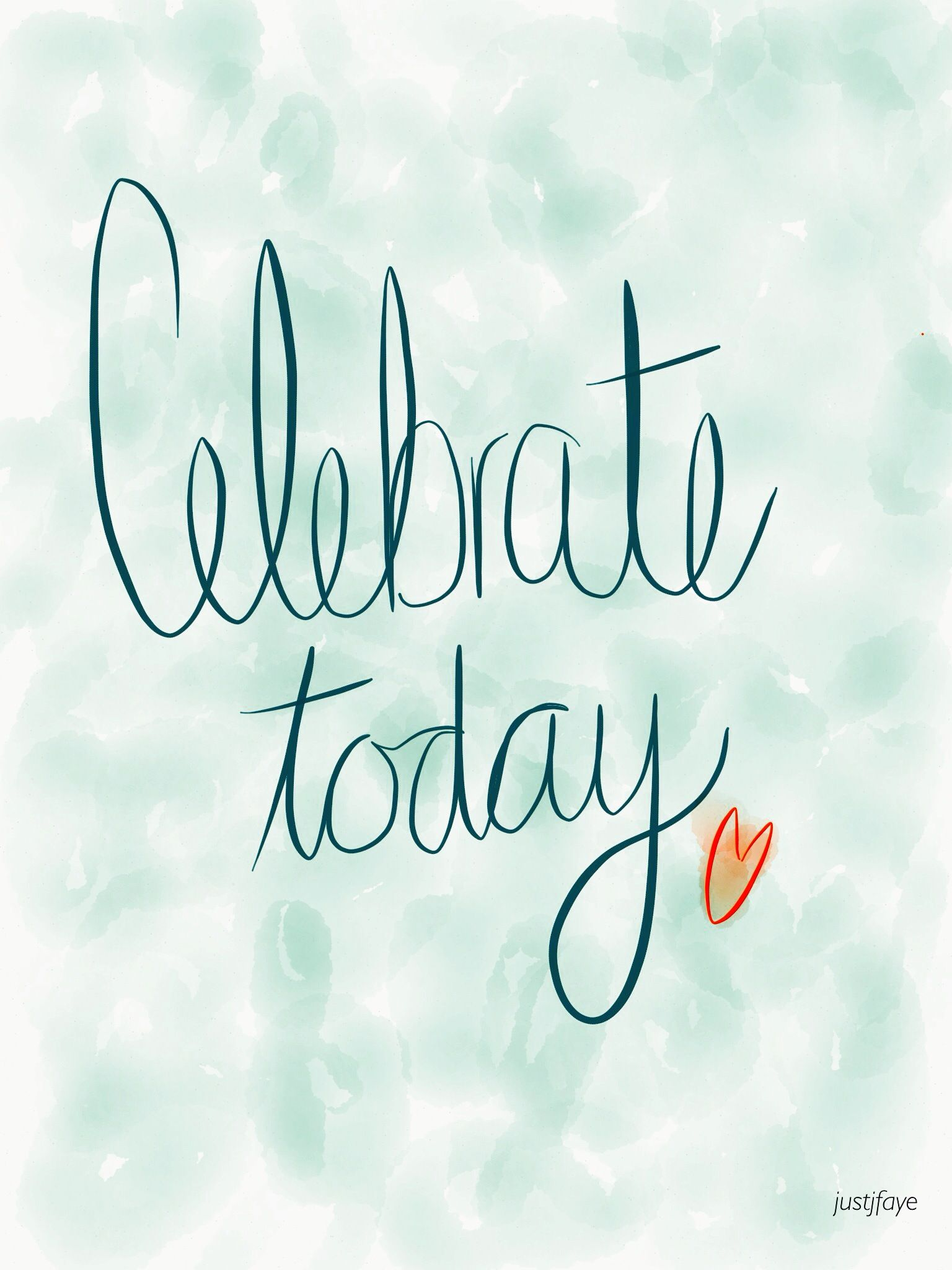 celebrate today  Today quotes, Celebrities, Me quotes