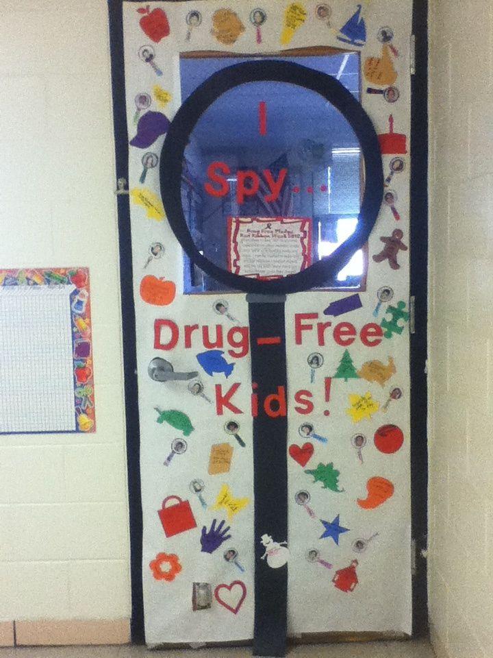 I Spy... Drug Free Kids! Drug free door decorations
