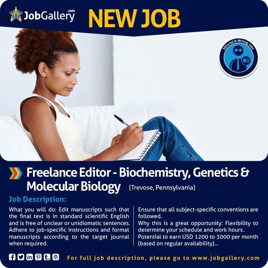 SEEKING A FREELANCE EDITOR - BIOCHEMISTRY, GENETICS AND MOLECULAR - photo editor job description