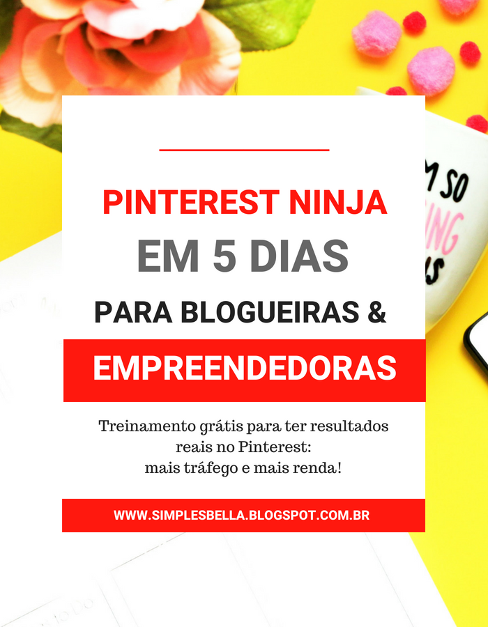 Dicas para Blogs Como aumentar o tráfego do blog com o Pinterest [Ninja em 5 Dias]