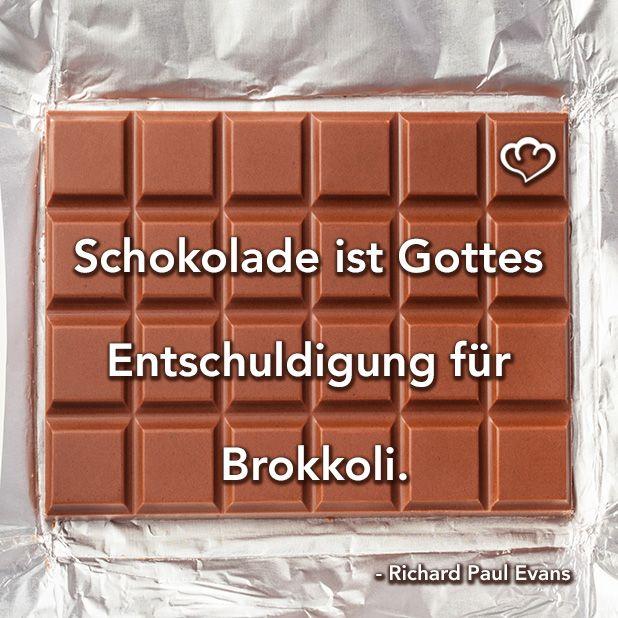 #Schokolade ist Gottes Entschuldigung für #Brokkoli #RichardPaulEvans