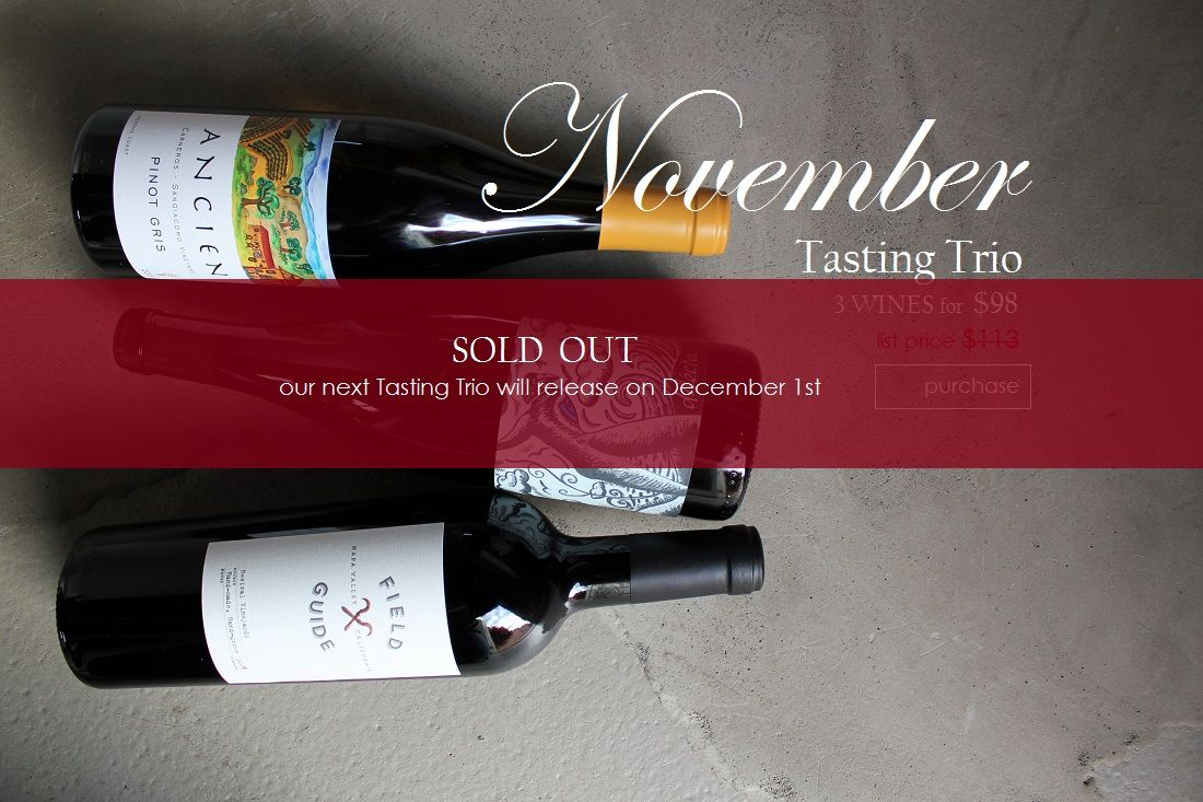 November 2016 Signature Tasting Trio With Ancien Pinot Gris Dilecta The Tiller And Field Guide Red Blend By Revival Vineyards This I Trio Pinot Gris Pinot