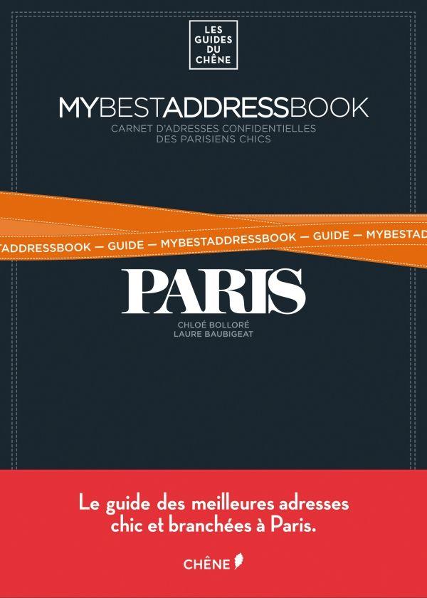 Mybestaddressbook Guide Paris, Chloé Bolloré, Les guides du Chêne