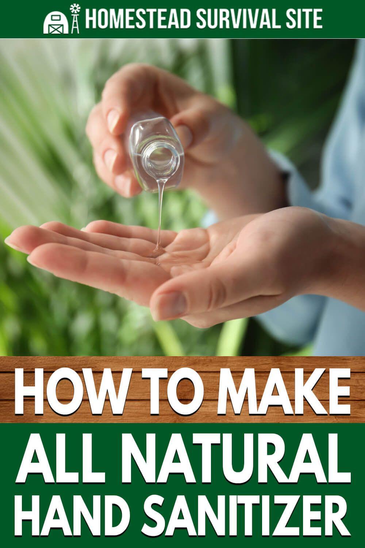 How To Make All Natural Hand Sanitizer Natural Hand Sanitizer