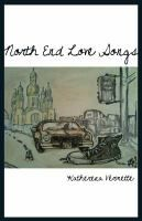 North End Love Songs by Katherena Vermette #poetry