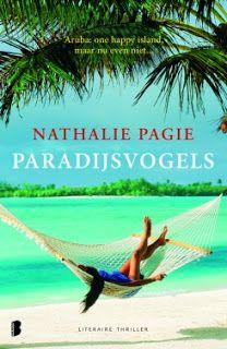 De Thriller: dé site voor recensies, achtergronden en meer: Nathalie Pagie - Paradijsvogels ****