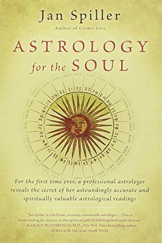 Astrology For The Soul Bantam Classics By Jan Spiller Httpwww