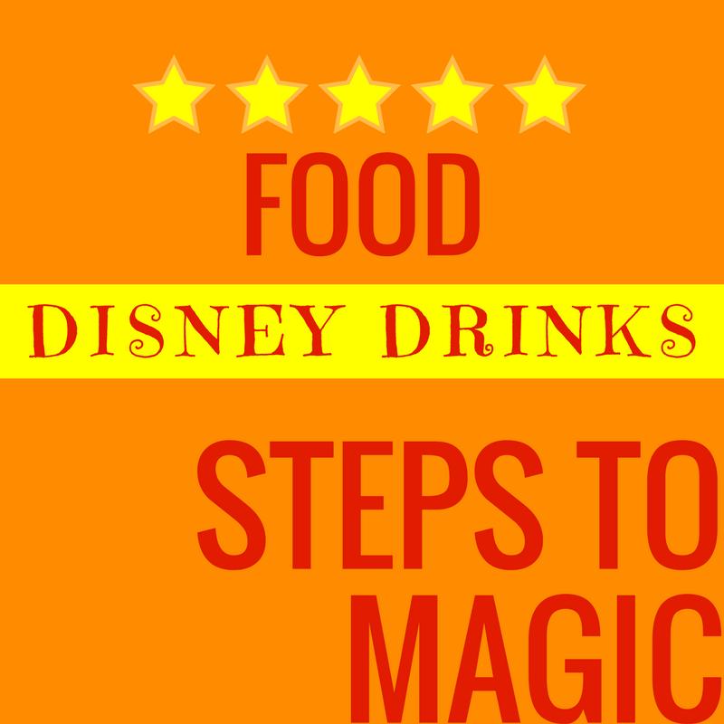 Steps To Magic | Disney Drinks | Disney Trip Planning