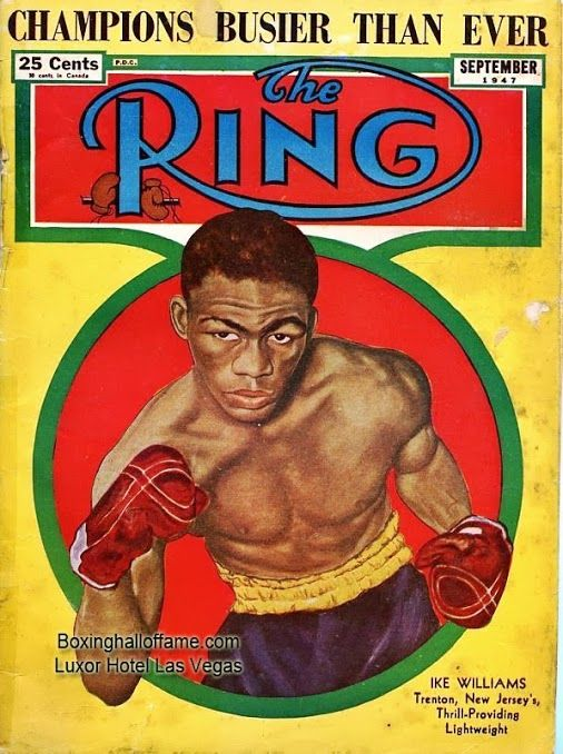 Ike Williams - one of my all time favorite fighters - and more - I had the rare opportunity to speak with Ike a few times when he visited Big Fights, Inc, back in New York in the early 70's - what an incredibly warm person. AND - what a fighter!  boxinghalloffame.com