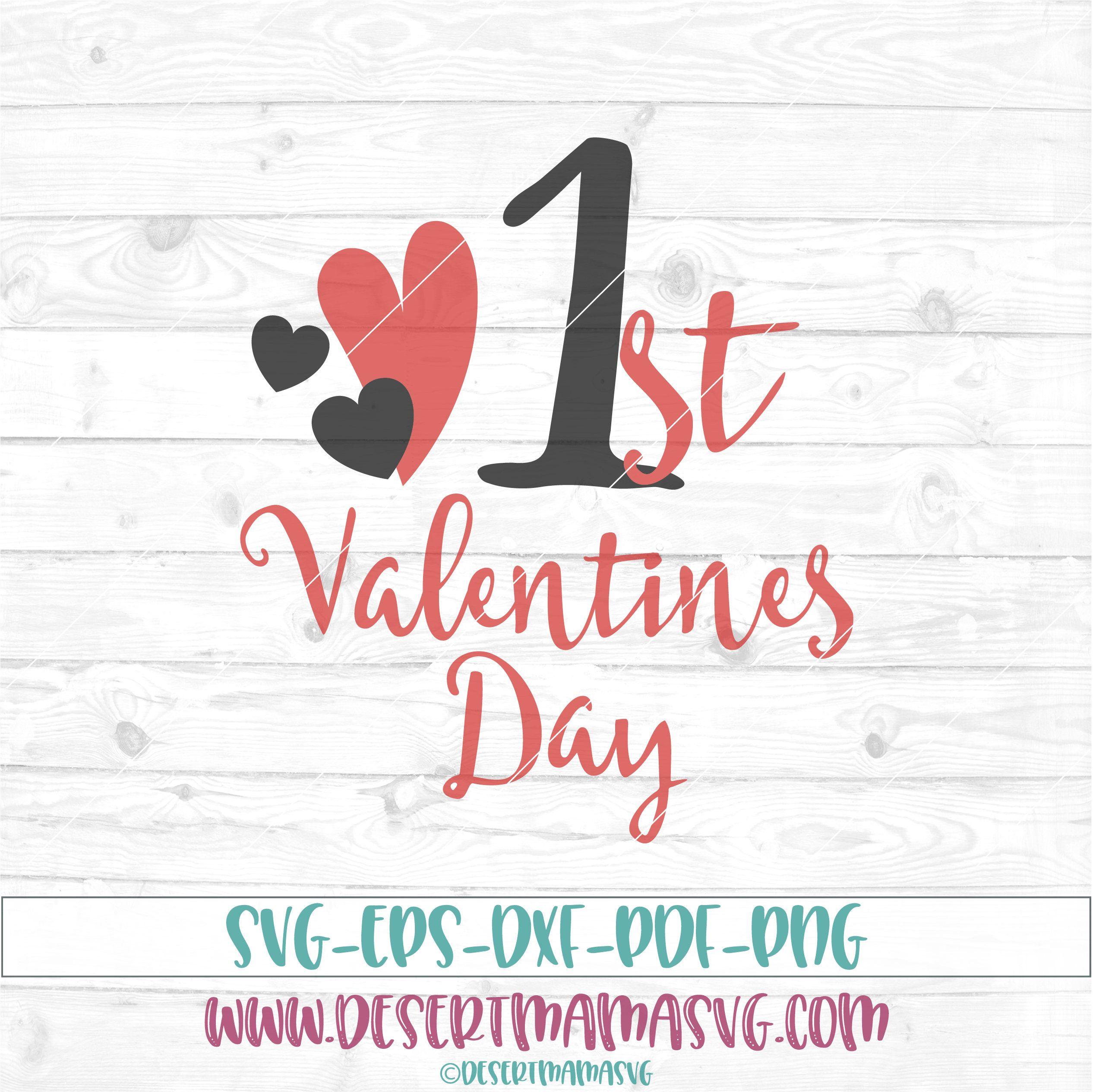 First Valentines Day Svg Eps Dxf Png Cricut Or Cameo Scan N Cut