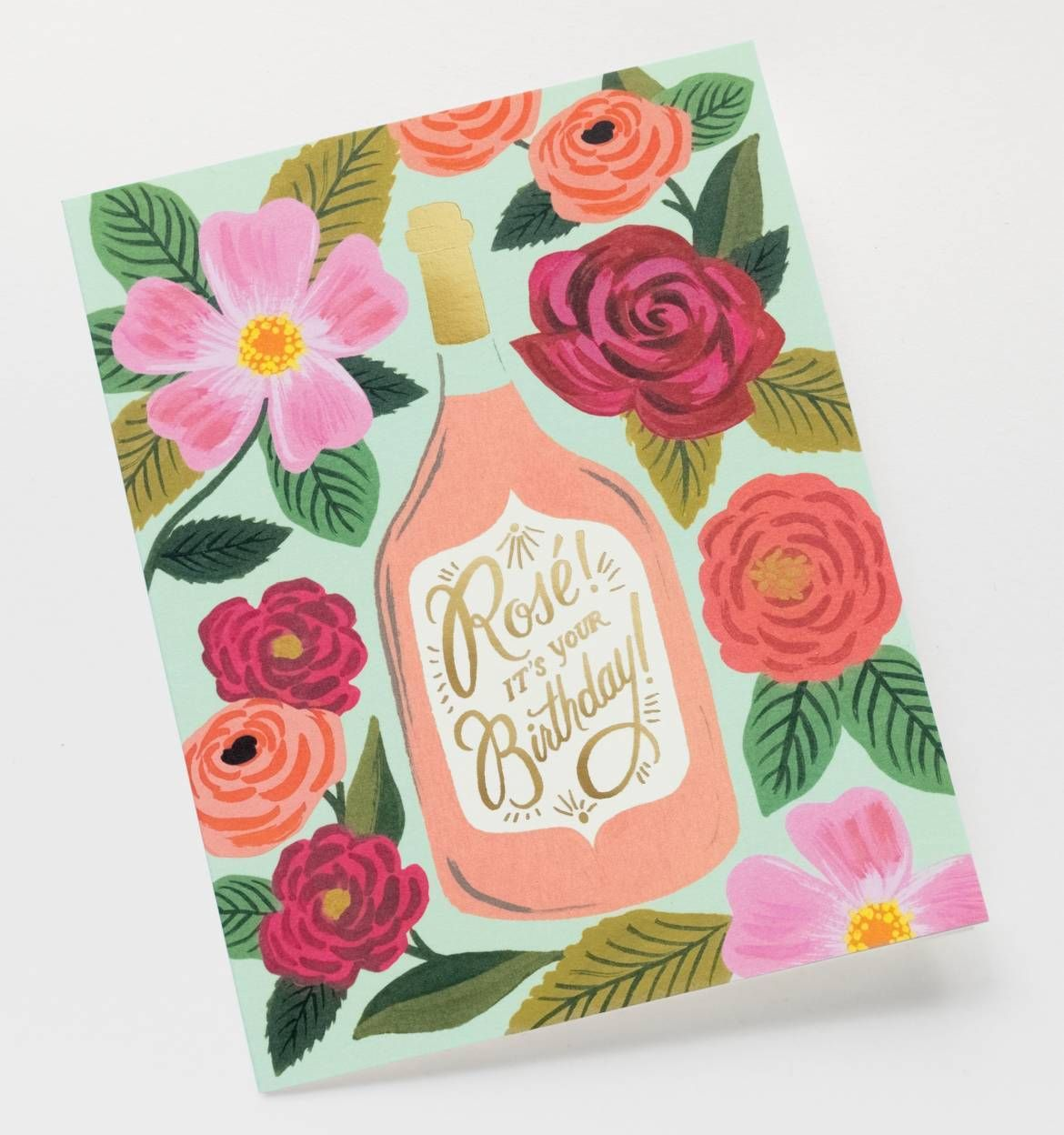Rosé It's Your Birthday Greeting Card By RIFLE PAPER Co