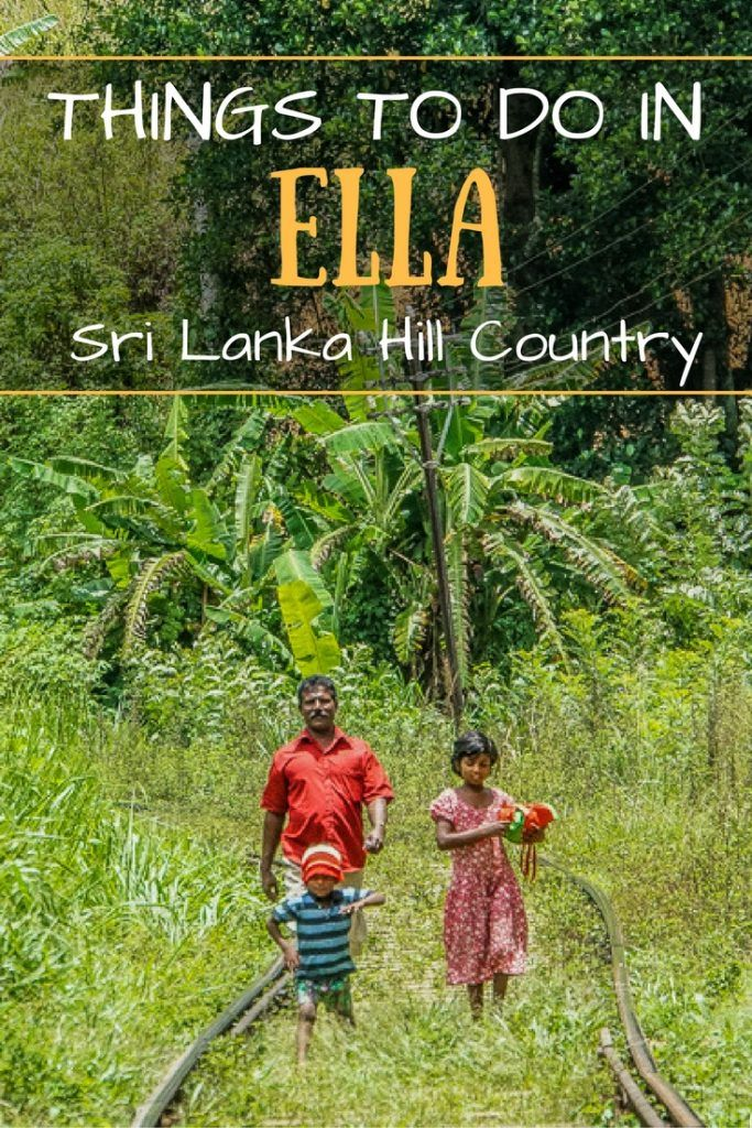 Things To Do In Ella - Sri Lanka Hill Country