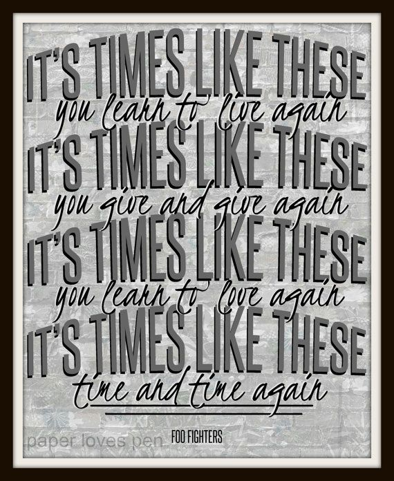 Songtext von Foo Fighters - Times Like These Lyrics