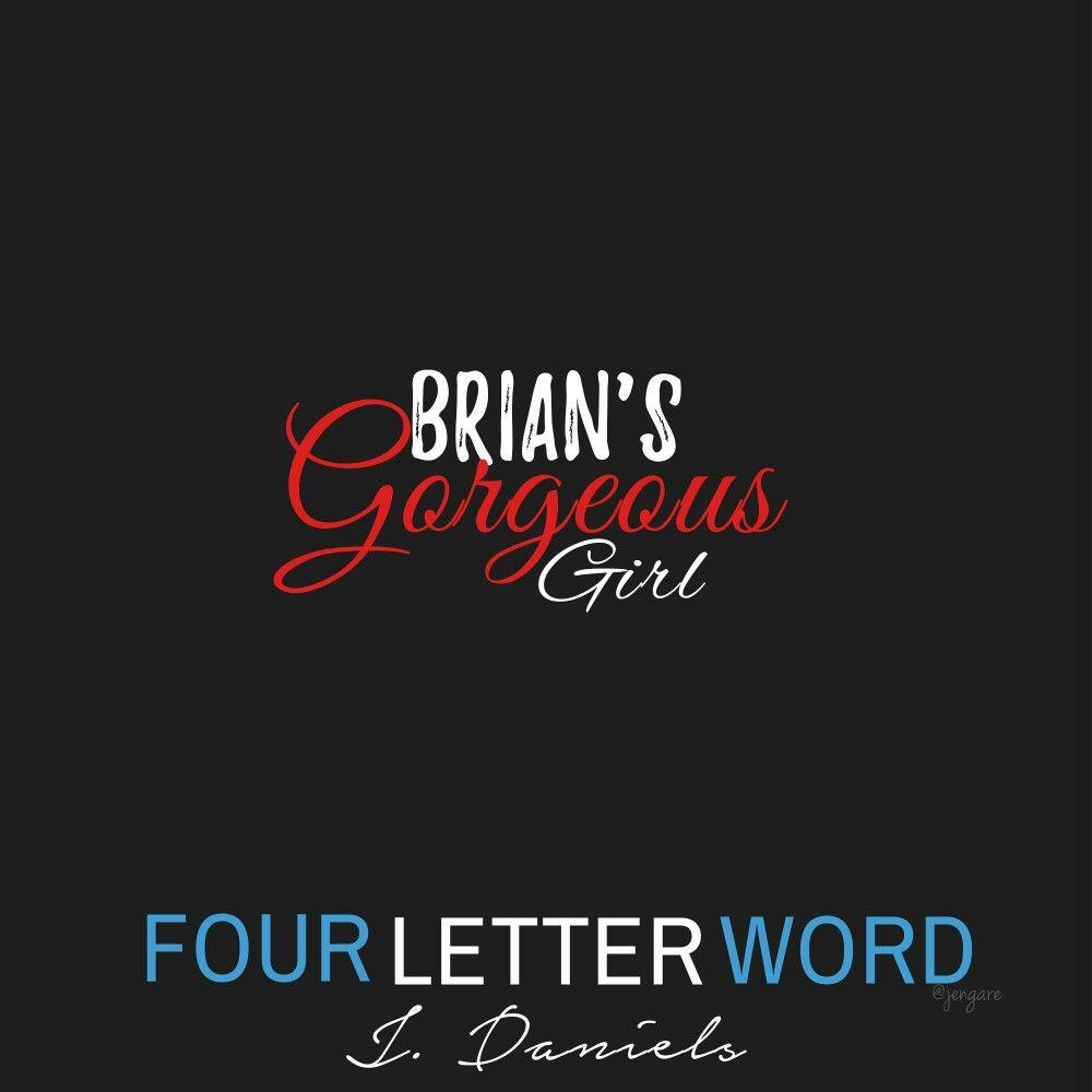 Four Letter Word By J Daniels Sydneypaige Briansavage Jdaniels