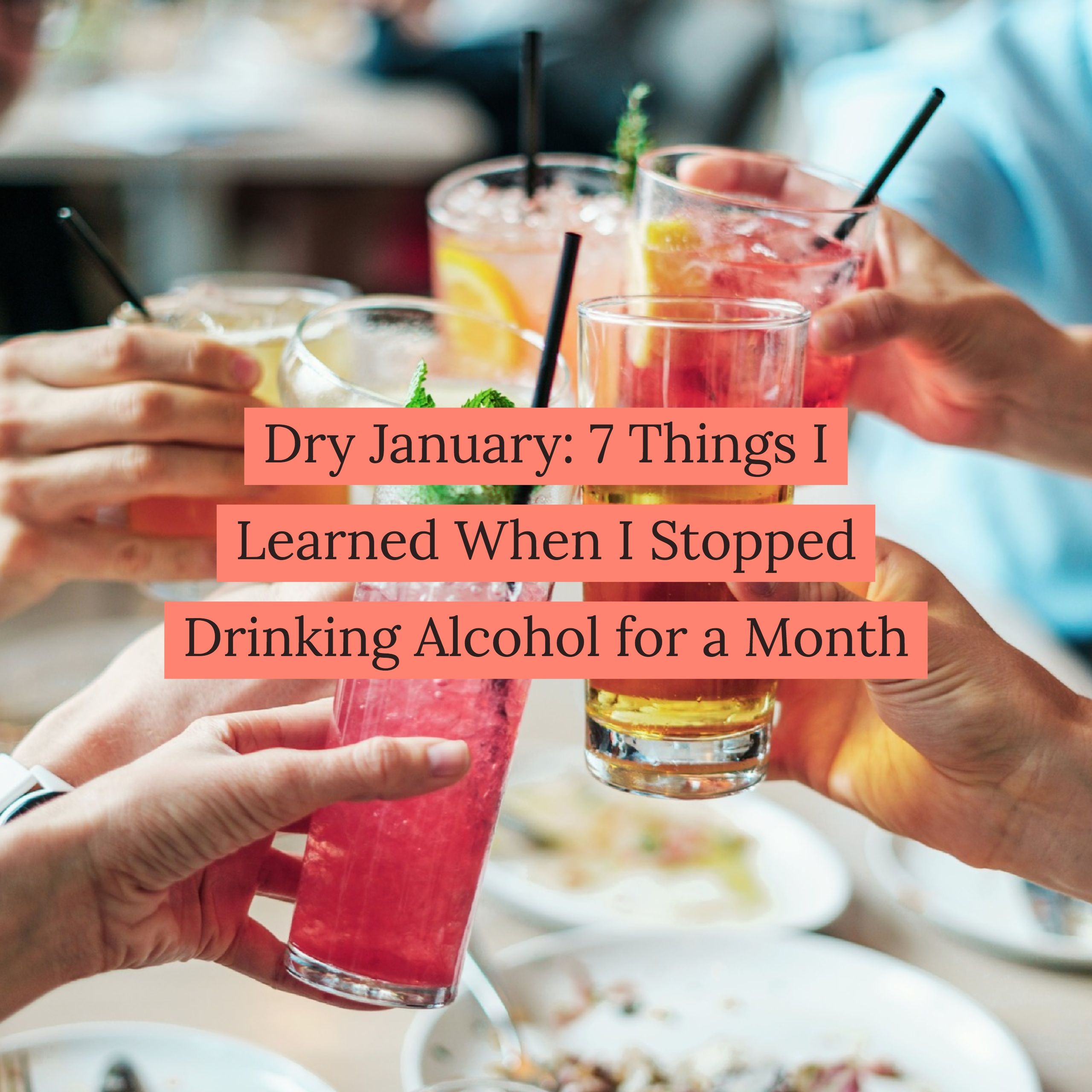 Have You Ever Thought About Taking A Month Off From Alcohol Dry January Has Become Increasingly Popular But The Be Dry January Alcohol Benefits Stop Drinking