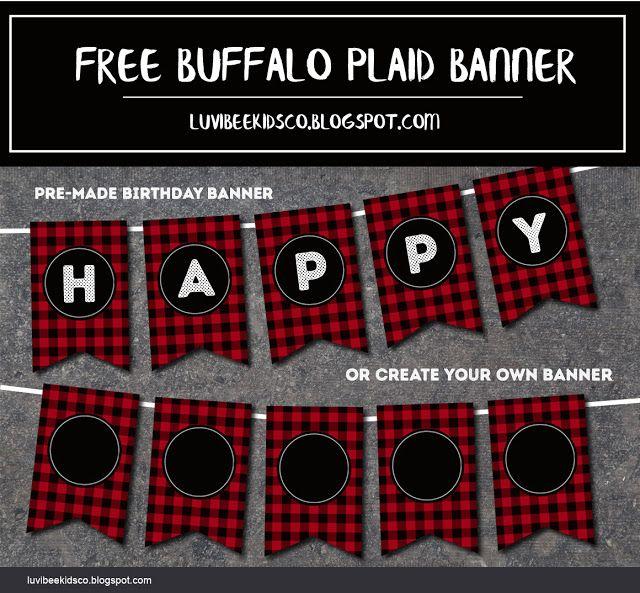 luvibee kids company  free buffalo plaid banner printable