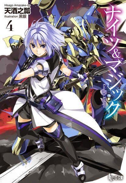 Knights & Magic - Novel Updates A mecha otaku is