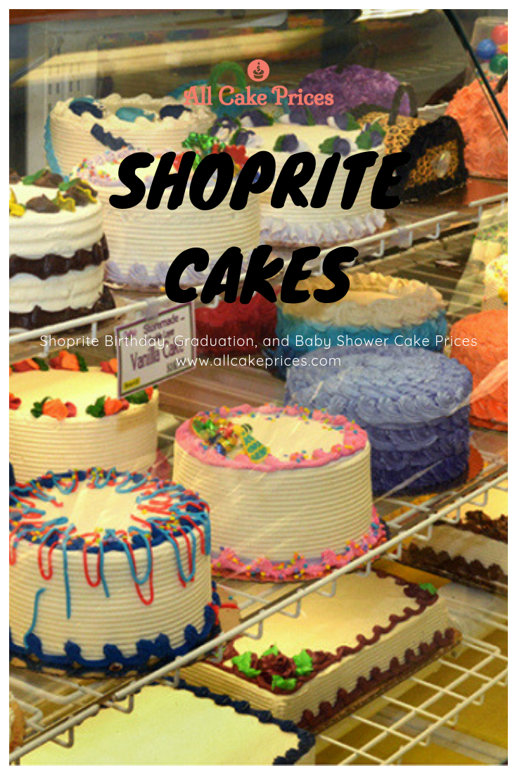 Are You On The Market For A Delicious And Affordable Cake Check Out These Cakes Available At Shoprite Shoprite Cakes Cake Pricing Cake Designs Birthday Cake