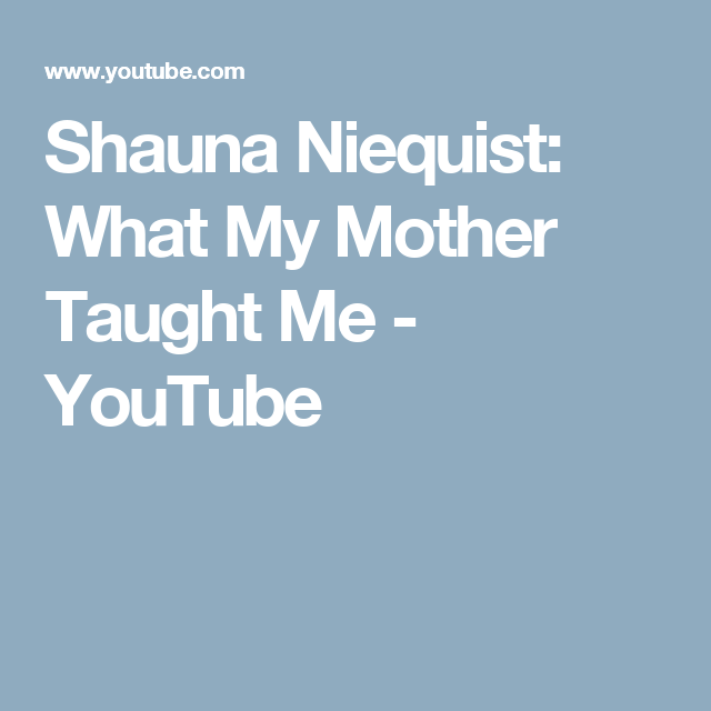 Shauna Niequist: What My Mother Taught Me - YouTube
