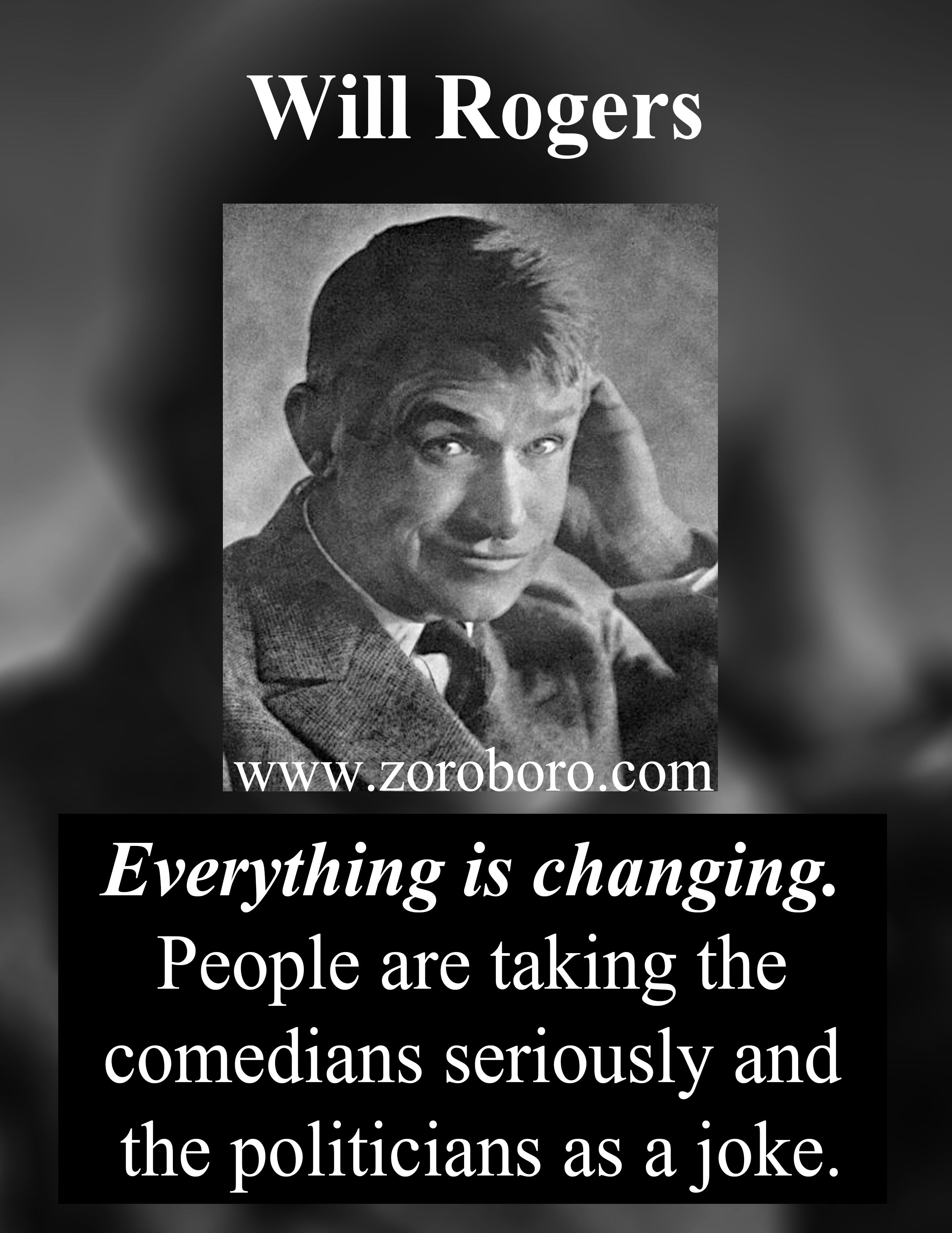 Will Rogers Quotes Funny Wisdom Leadership Will Rogers Inspirational Saying Will Rogers Quotes Funny Uplifting Quotes Funny Positive Quotes