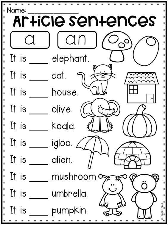 Articles Worksheet For Kindergarten First Grade And Second Grade Students Write A Kindergarten English English Worksheets For Kindergarten Grammar Worksheets