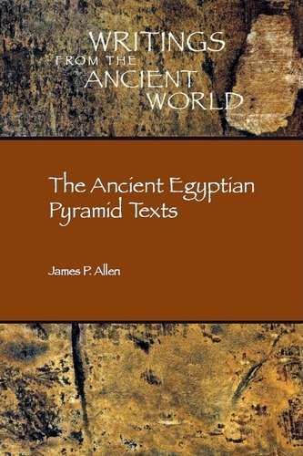 James Allen - The Ancient Egyptian Pyramid Texts | Egipt | Sumerian