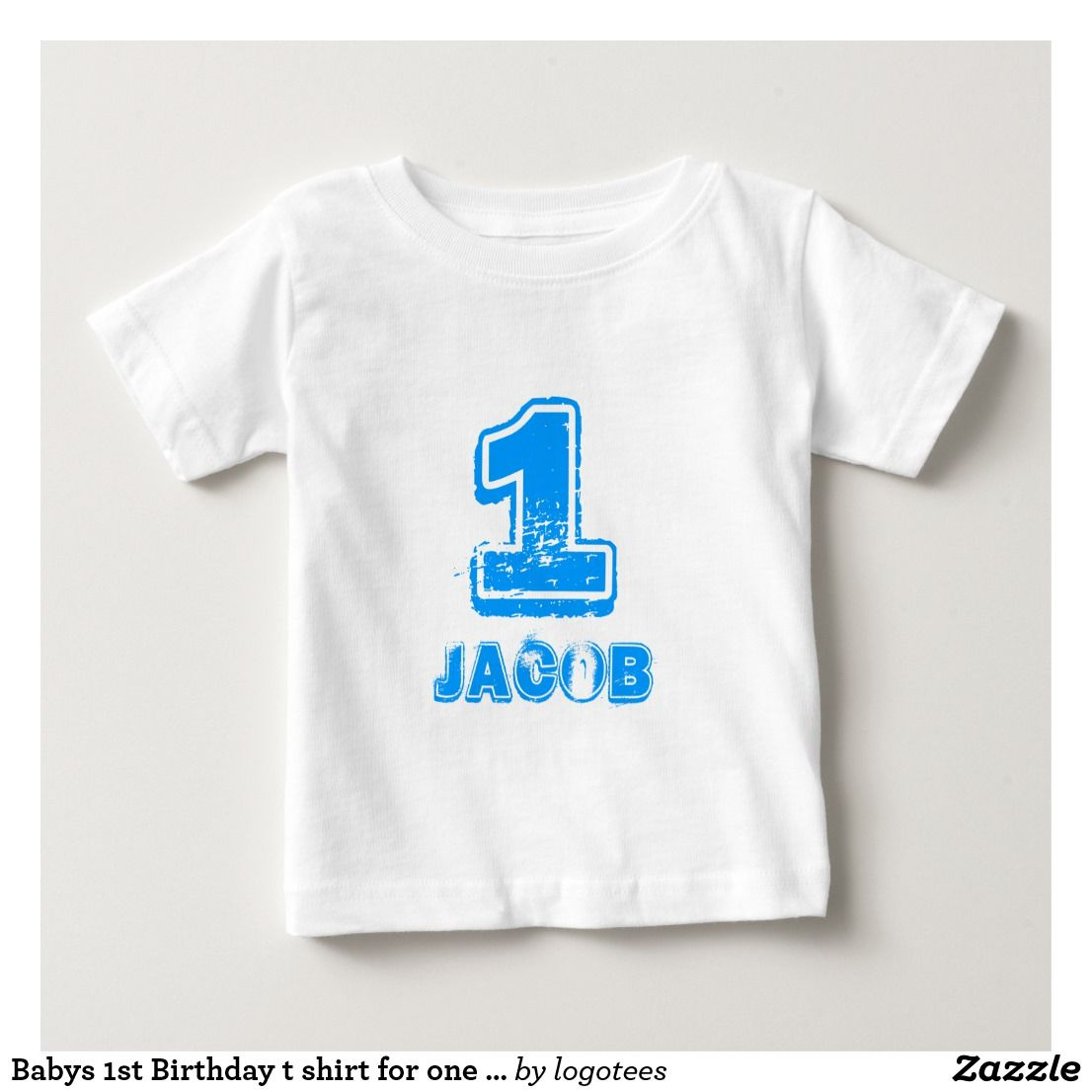 Babys 1st Birthday t shirt for one year old boy Zazzle