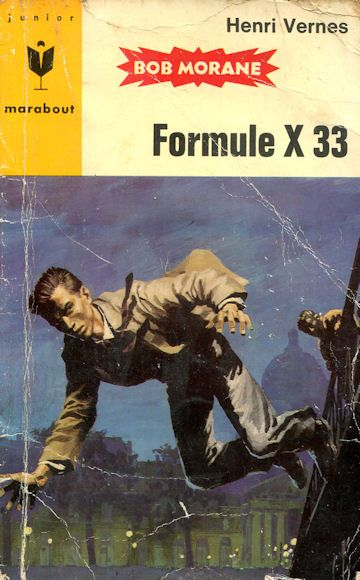 Formule X33, Bob Morane par Pierre Joubert