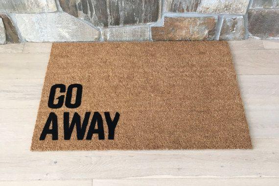 Go Away Doormat Funny Door Mat Creative Door Mats Coir Etsy In 2020 Door Mat Cool Doormats Home Doors