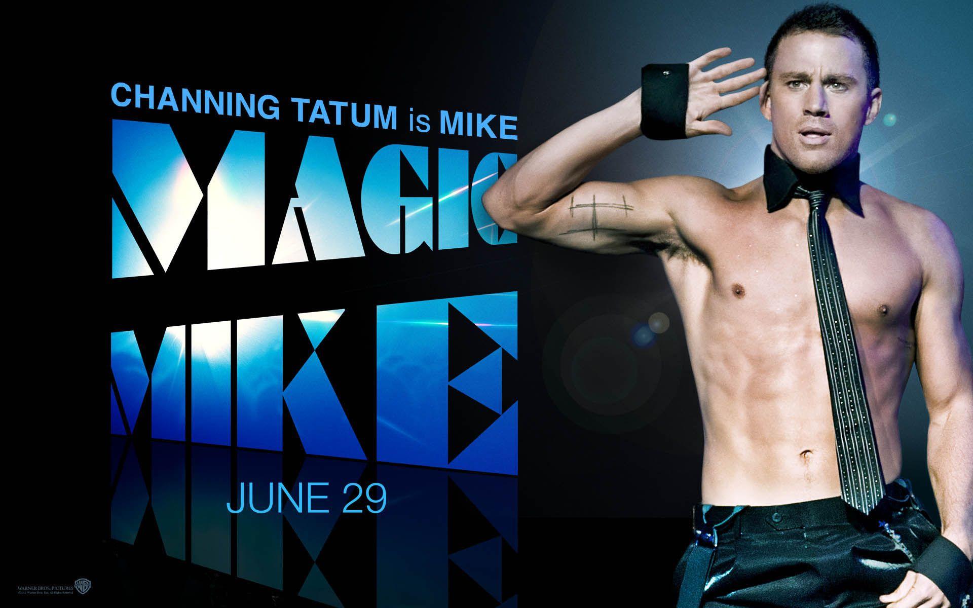 Magic Mike Wallpaper Channing Tatum Channing Tatum Magic Mike Magic Mike